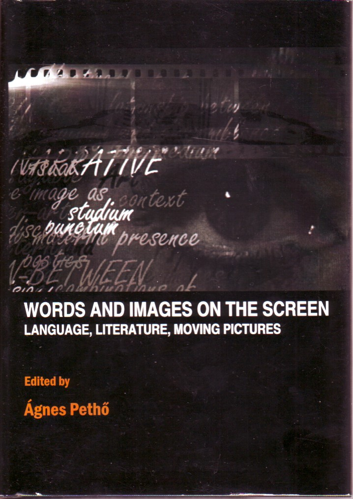 Words and Images on the Screen, Cambridge Scholars Publishing, Agnes Petho